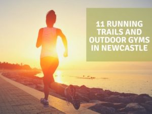 11 Running Trails and Outdoor Gyms in Newcastle