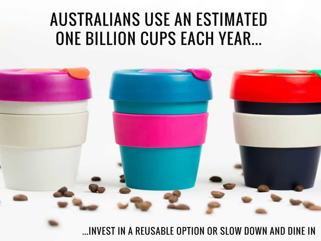Australians-use-an-estimated-1-billion-cups-each-year